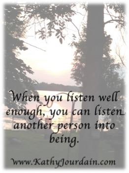 Listen into being